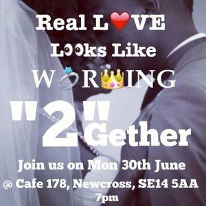 Real Love Look Like Work 2
